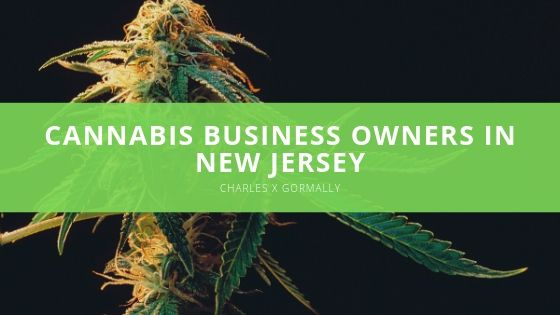 Charles X Gormally - Cannabis Business Owners in New Jersey