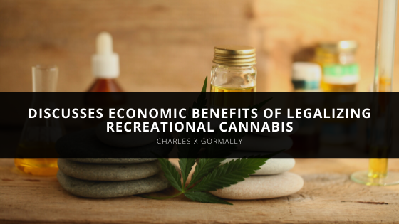 Charles X Gormally Discusses Economic Benefits of Legalizing Recreational Cannabis